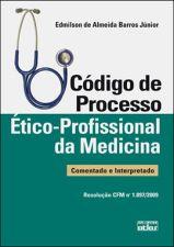 Codigo De Processo Etico-Profissional Da Medicina
