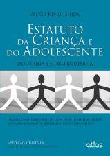 Estatuto da Criança e do Adolescente - Doutrina e Jurisprudência