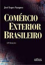 Comércio Exterior Brasileiro - 10ª Edição