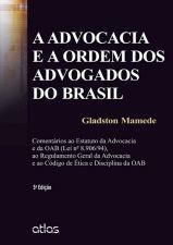 A Advocacia e a Ordem dos Advogados do Brasil