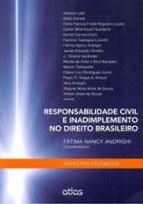 Responsabilidade Civil e Inadimplemento No Direito Brasileiro - Aspectos Polêmicos