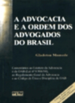 Advocacia e a Ordem dos Advogados do Brasil, A