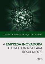 Empresa Inovadora e Direcionada para Resultados A