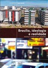 Brasília, Ideologia e Realidade: Espaco Urbano em Questão