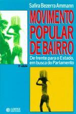 Movimento Popular De Bairro - De Frente Para O Estado, Em Busca Do Parlamento