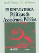Em Busca Da Teoria - Politicas De Assistencia Publica