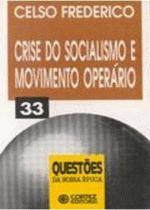 Crise do Socialismo e Movimento Operário