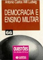 Democracia e ensino militar