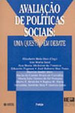 Avaliacão de Políticas Sociais: Uma Questão em Debate