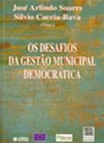 Os Desafios da Gestão Municipal Democrática