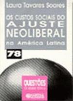 Os Custos Sociais do Ajuste Neoliberal na America Latina