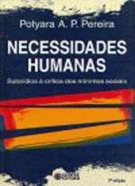 Necessidades Humanas Subsidios à Critica dos Minimos Sociais