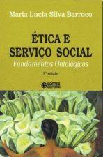 ETICA E SERVICO SOCIAL - FUNDAMENTOS ONTOLOGICOS