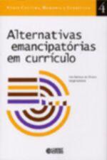 Alternativas Emancipatorias em Curriculo