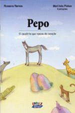Pepo o Cavalinho Que Nasceu do Coracao