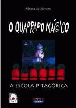 O Quadrado Mágico - a Escola Pitagórica