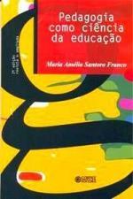 PEDAGOGIA COMO CIENCIA DA EDUCACAO