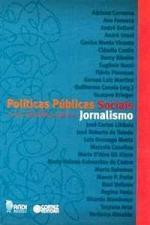 Políticas Públicas Sociais e os Desafios para o Jornalismo
