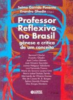 Professor Reflexivo no Brasil Genese e Critica de um Conceito