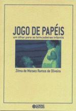 Jogo De Papeis - Um Olhar Para As Brincadeiras Infantis