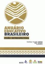 Anuário Educativo Brasileiro - Visão Retrospectiva