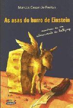 Asas do Burro de Einstein: Memórias de um Sobrevivente do Bullying, As