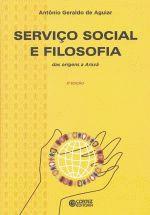 SERVICO SOCIAL E FILOSOFIA DAS ORIGENS A ARAXA