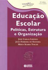 Educação escolar : políticas, estrutura e organização