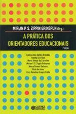 Prática dos Orientadores Educacionais, A
