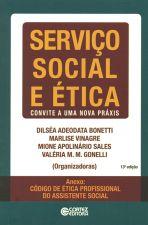 Serviço Social e Ética: Convite a Uma Nova Práxis