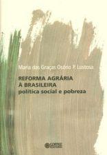 Reforma Agrária À Brasileira Politica Social e Pobreza