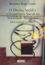 DIREITO SOCIAL E A ASSISTENCIA SOCIAL NA SOCIEDADE