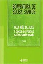 PELA MAO DE ALICE - O SOCIAL E O POLITICO NA POS-MODERNIDADE - 14ª ED