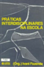 Praticas Interdisciplinares na Escola - 13 Ed 2013