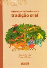 Alfabetizar Letrando Com a Tradição Oral