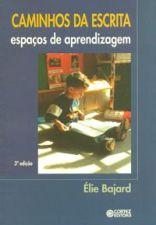 Caminhos da Escrita espaços de aprendizagem
