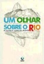 Um Olhar Sobre o Rio: Cronicas Indignadas e Amorosas, Anos 90