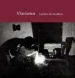 Vlavianos : a Práxis da Escultura