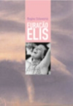 Furacão Elis 3ª Edição