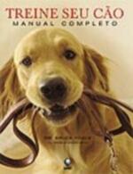 Treine Seu Cão Manual Completo