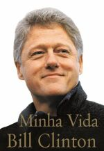 Minha Vida Bill Clinton