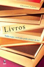 Livros Tudo o Que Voce Não Pode Deixar de Ler