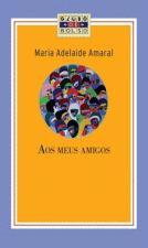 Aos Meus Amigos - Edição De Bolso 1º Ed.2009
