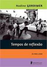 Tempos de Reflexão: de 1990 a 2008