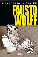 A Imprensa Livre de Fausto Wolff