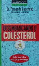 Desembarcando O Colesterol (Livro De Bolso)
