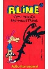 Aline: Tpm Tensão Pré-monstrual - Vol.2 - Colecão L&pm Pocket