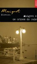 MAIGRET E OS CRIMES DO CAIS - POCKET
