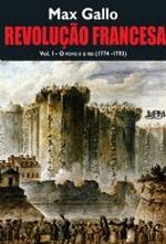 Revolução Francesa - Vol. 1 - o Povo e o Rei (1774-1793)