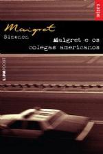 Maigret e os Colegas Americanos